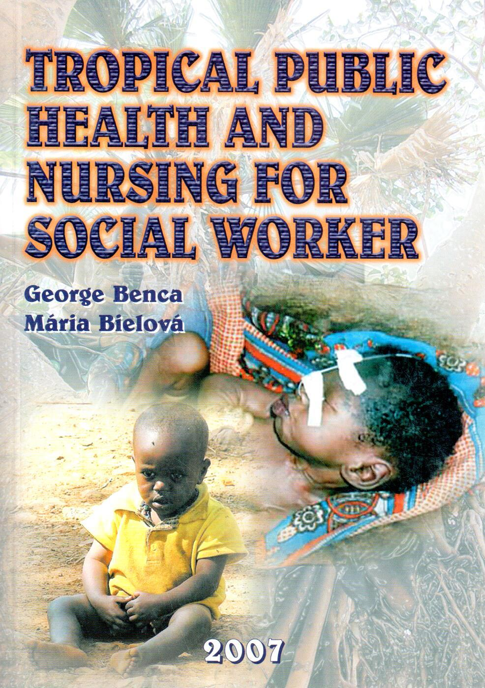 Tropical public health and nursing for social worker