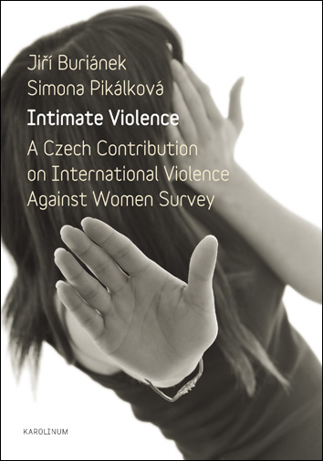 Intimate Violence. A Czech Contribution on International Violence Against Women