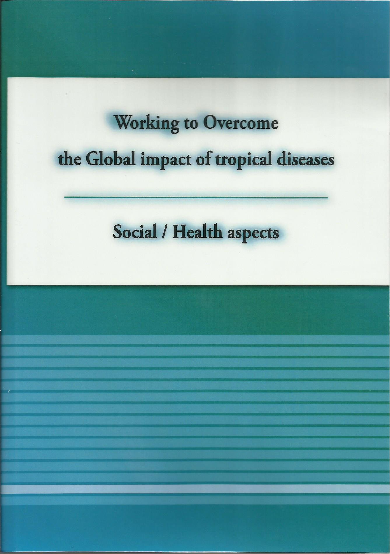 Working to Overcome the Global impact of tropical diseases