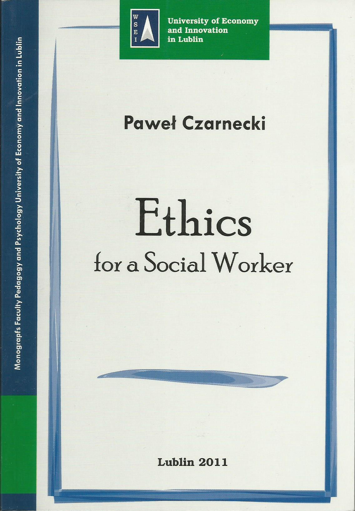 Ethics for Social Worker