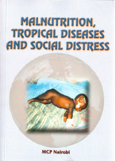 Malnutrition, tropical, thiseases and social distress